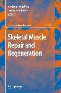 Skeletal Muscle Repair and Regeneration