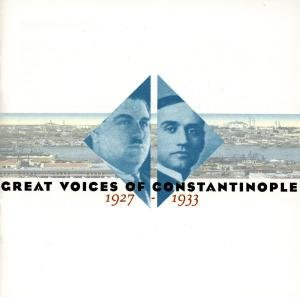 Great Voices Of Constantinople