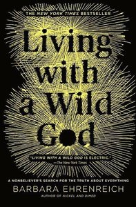 Living with a Wild God?