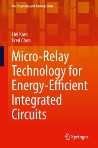 Micro-Relay Technology for Energy-Efficient Integrated Circuits