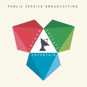 Public Service Broadcasting: Inform-Educate-Entertain