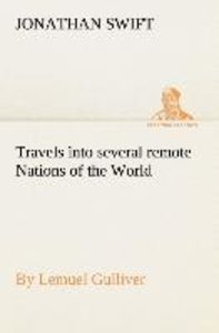 Travels into several remote Nations of the World