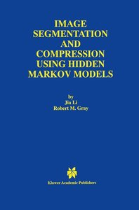 Image Segmentation and Compression Using Hidden Markov Models
