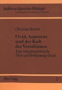 Ovid, Augustus und der Kult der Vestalinnen