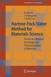 Hartree-Fock-Slater Method for Materials Science