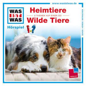 Was ist was Hörspiel-CD: Heimtiere/ Wilde Tiere