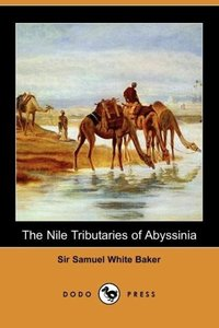 The Nile Tributaries of Abyssinia
