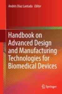 Handbook on Advanced Design and Manufacturing Technologies for B