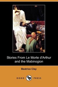 STORIES FROM LE MORTE DARTHUR