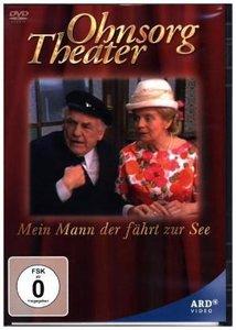 Ohnsorg Theater: Mein Mann,der fährt zur See