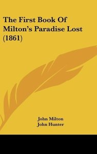 The First Book Of Milton's Paradise Lost (1861)