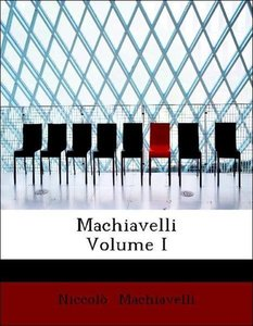Machiavelli Volume I
