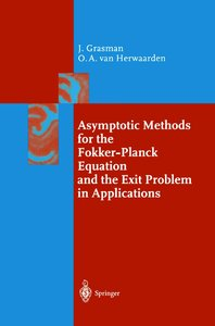 Asymptotic Methods for the Fokker-Planck Equation and the Exit P