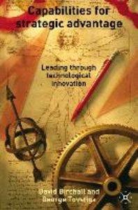 Capabilities for Strategic Advantage