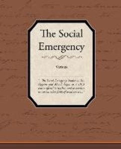 The Social Emergency