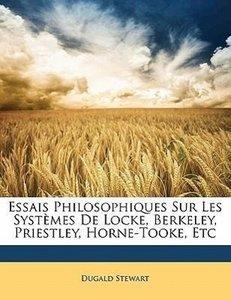 Essais Philosophiques Sur Les Systèmes De Locke, Berkeley, Pries