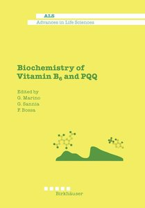 Biochemistry of Vitamin B6 and PQQ