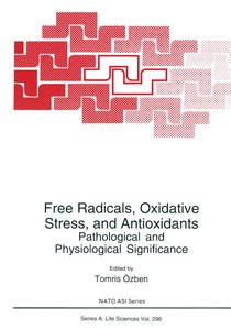 Free Radicals, Oxidative Stress, and Antioxidants
