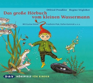 Das große Hörbuch vom kleinen Wassermann