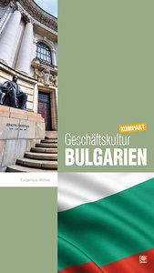 Geschäftskultur Bulgarien kompakt
