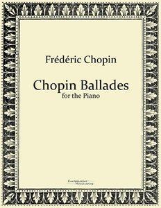Chopin Ballades