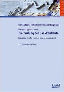 Die Prüfung der Bankkaufleute