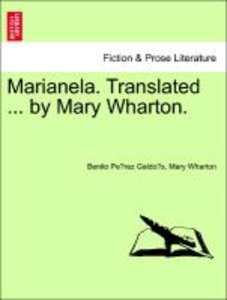 Marianela. Translated ... by Mary Wharton.