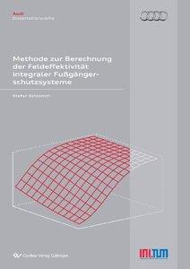 Methode zur Berechnung der Feldeffektivität integraler Fußgänger