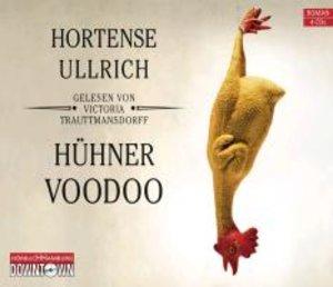 Hortense Ullrich: Hühner-Voodoo