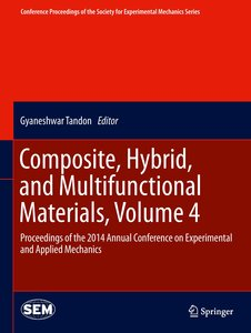 Composite, Hybrid, and Multifunctional Materials, Volume 4