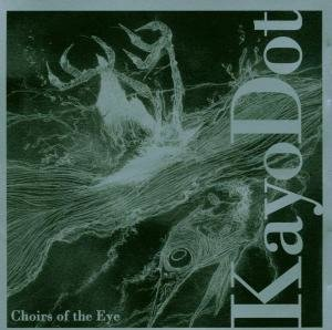 Choirs Of The Eye