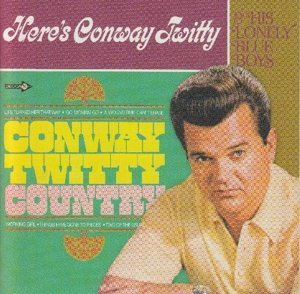 Conway Twitty Country/Here's Conway (2on1)