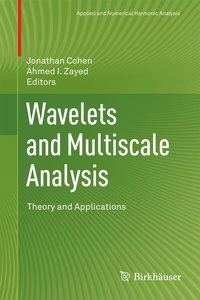 Wavelets and Multiscale Analysis