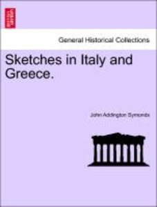 Sketches in Italy and Greece. Second Edition.
