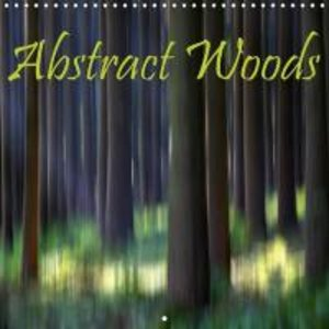 Abstract Woods (Wall Calendar 2015 300 × 300 mm Square)