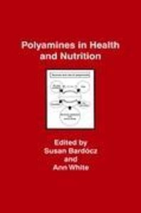 Polyamines in Health and Nutrition