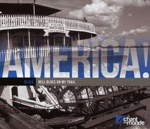 America! Vol.5-Blues-Hell Blues On My Trail