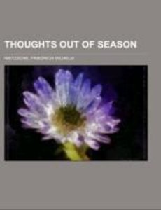 Thoughts out of Season Volume I