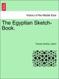 The Egyptian Sketch-Book.
