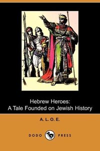 Hebrew Heroes