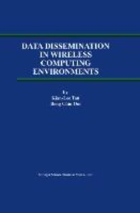 Data Dissemination in Wireless Computing Environments