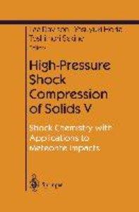High-Pressure Shock Compression of Solids V