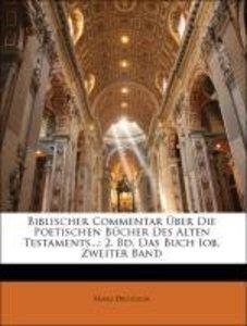 Biblischer Commentar Über Die Poetischen Bücher Des Alten Testam