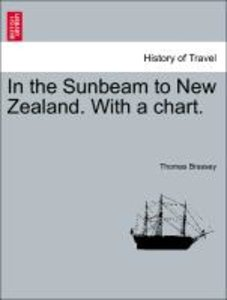 In the Sunbeam to New Zealand. With a chart.
