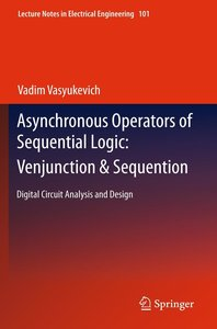 Asynchronous Operators of Sequential Logic: Venjunction & Sequen