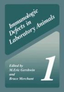 Immunologic Defects in Laboratory Animals 1