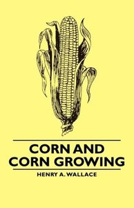 Corn and Corn Growing