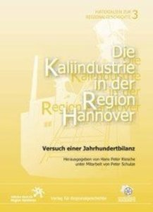Die Kaliindustrie in der Region Hannover