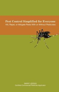 Pest Control Simplified for Everyone