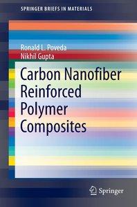 Carbon Nanofiber Reinforced Polymer Composites